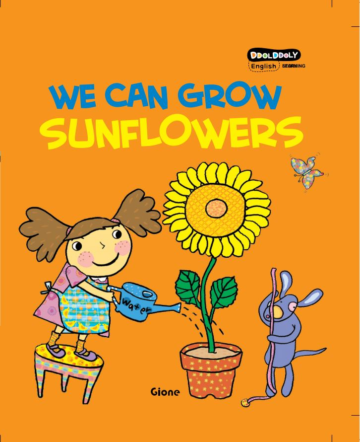DDOL DDOLY WE CAN GROW SUNFLOWERS